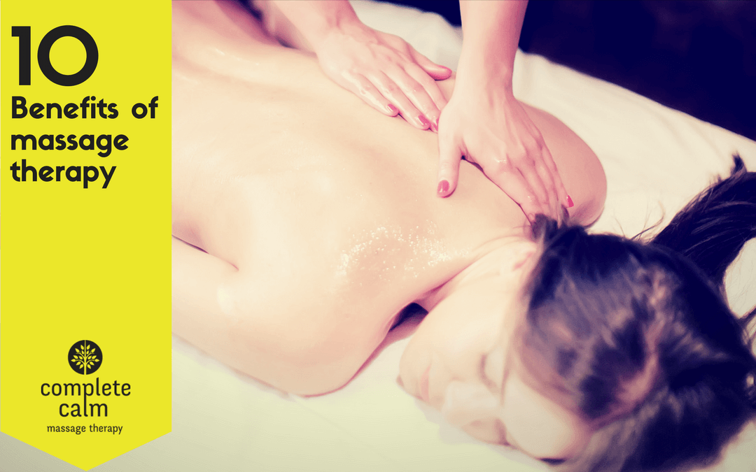 10 benefits of massage therapy